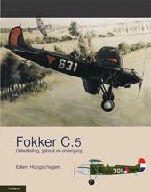 Boek Fokker C.5 door Edwin Hoogschagen