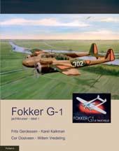 Boek Fokker G.1 door Frits Gerdessen, Karel Kalkman Cor Oostveen en Willem Vredeling